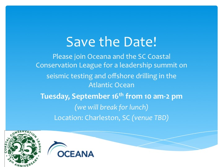 September 16th, Charleston SC: Southeastern summit AND forum on seismic testing and offshore drilling